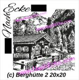 Stickdatei Berghütte 2 Scrib-Art 20x30 / 20x28 / 20x20